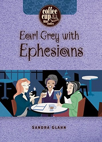 Earl Grey with Ephesians (Paperback)