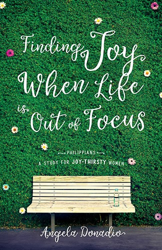 Finding Joy When Life Is Out Of Focus (Paperback)