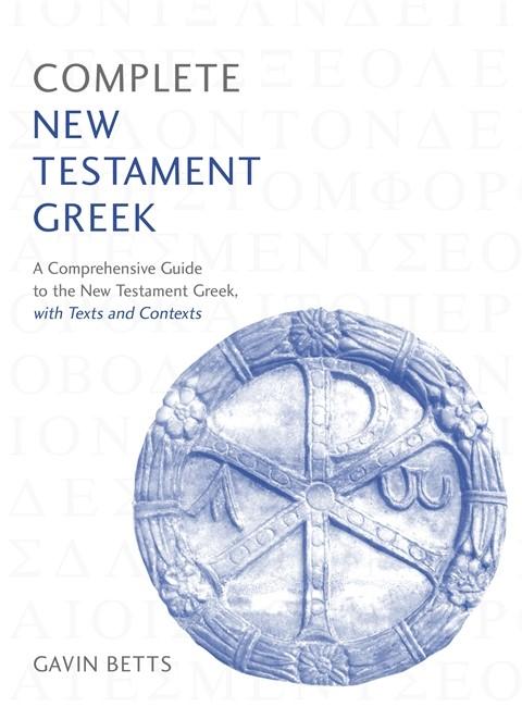 Complete New Testament Greek (Paperback)