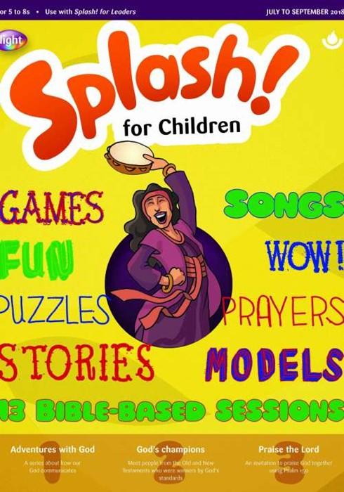 Splash! For Children July-September 2018 (Paper Back)