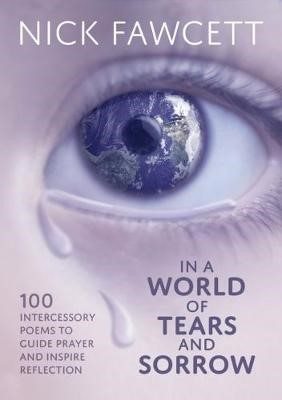In A World Of Tears And Sorrow (Paper Back)