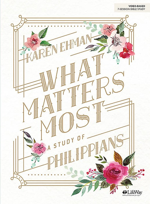 What Matters Most Bible Study Book (Paper Back)