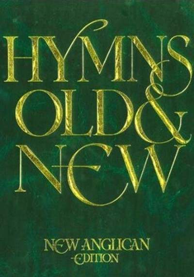New Anglican Hymns Old & New - Full Music (Hard Cover)