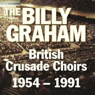 Billy Graham British Crusade Choirs CD (CD-Audio)
