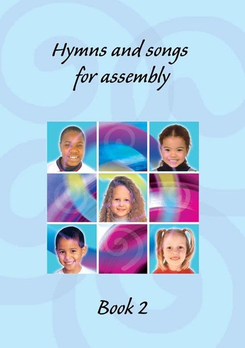 Hymns And Songs For Assembly Book 2 (Paperback)