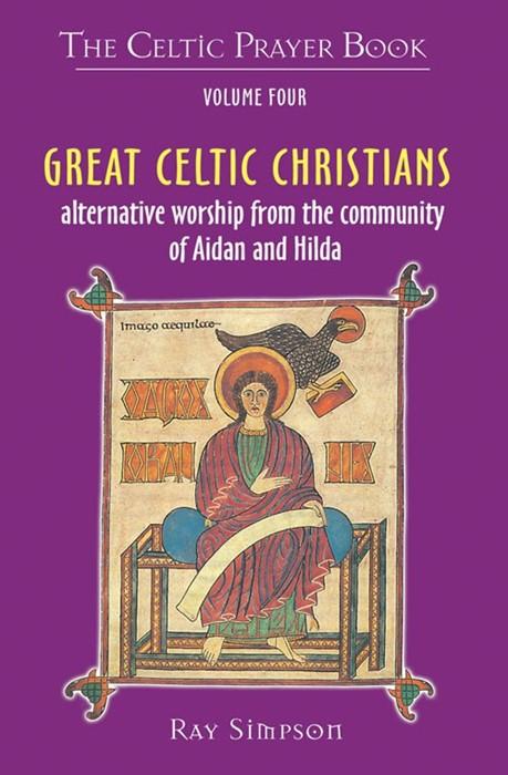 Great Celtic Christians (Paperback)