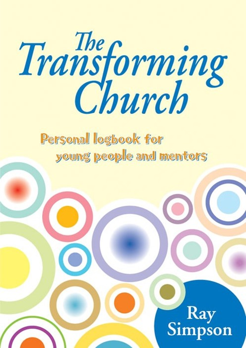 Transforming Church, The: Young People's Logbook (Paperback)