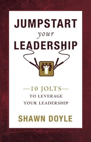 Jumpstart Your Leadreship (Paperback)