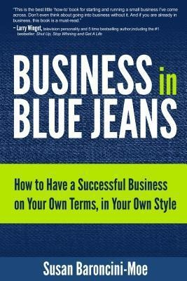 Business In Blue Jeans (Hard Cover)