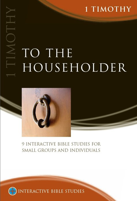 IBS To The Householder: 1 Timothy (Paperback)