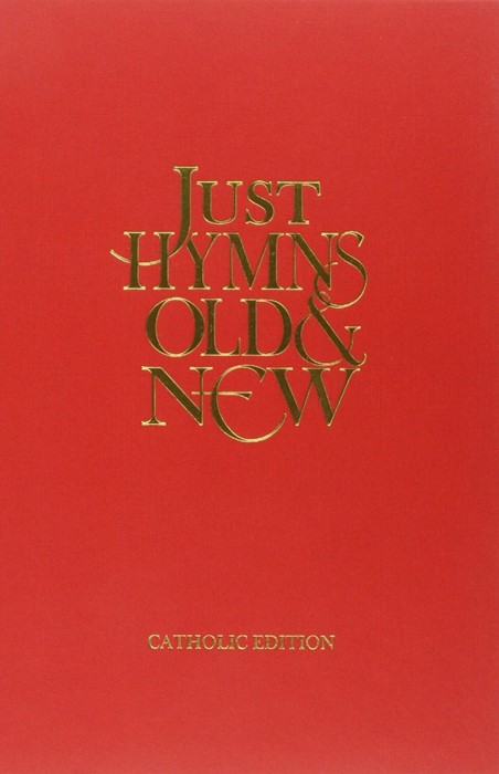 Just Hymns Old & New Catholic Edition - Full Music (Hard Cover)