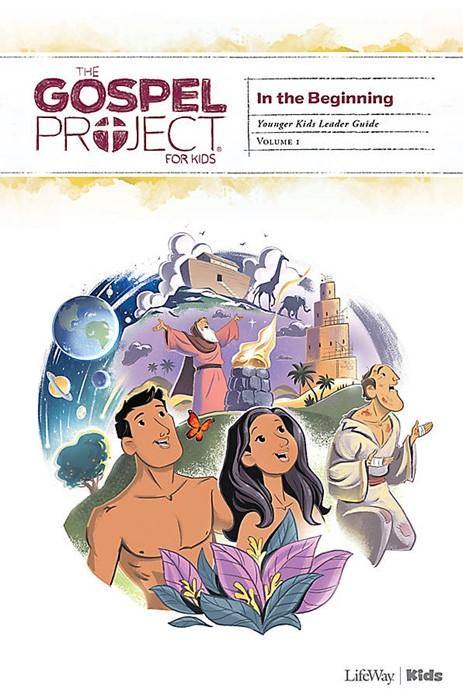Gospel Project For Kids Volume 1 Younger Kids Leader Guide (Paper Back)