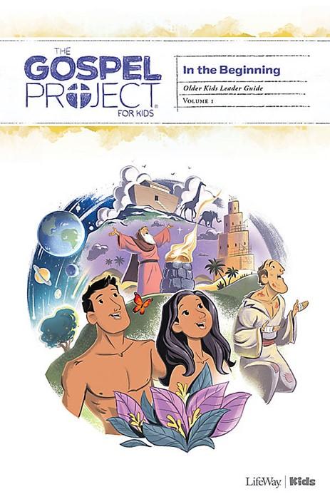 Gospel Project For Kids Volume 1 Older Kids Leader Guide (Paper Back)