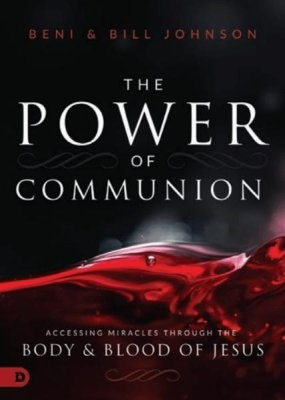 The Power Of Communion (Hard Cover)