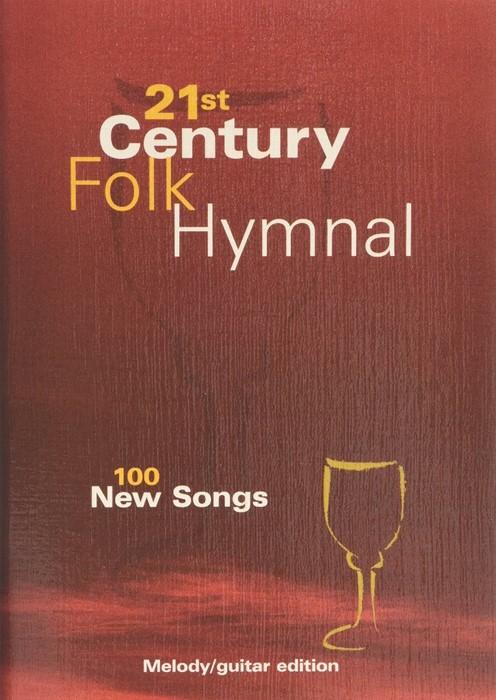 21st Century Folk Hymnal - Meoldy/Guitar (Paperback)