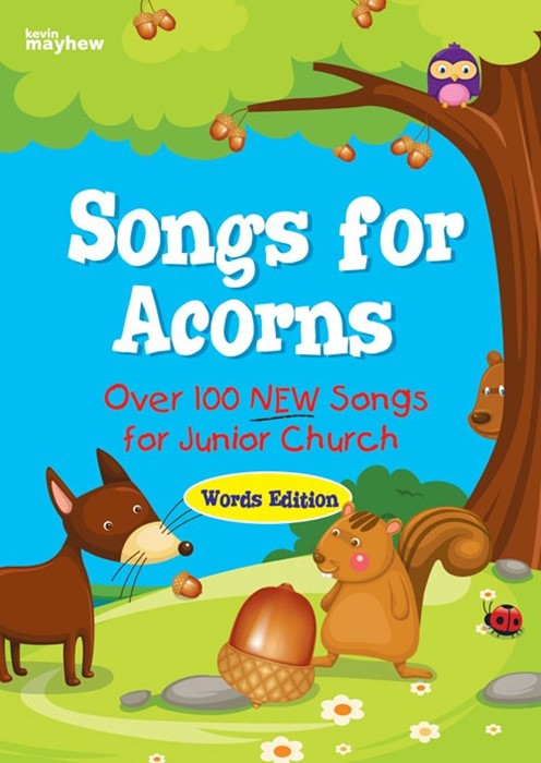 Songs For Acorns Words Edition (Paperback)