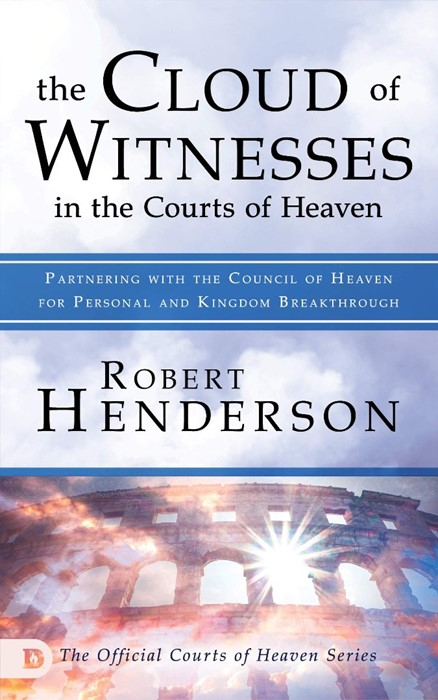 The Cloud of Witnesses in the Courts of Heaven (Paperback)