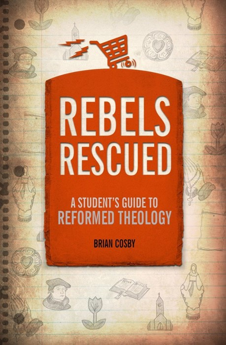 Rebels Rescued (Paperback)