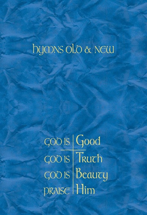 Hymns Old & New - God Is Good Melody (Hard Cover)