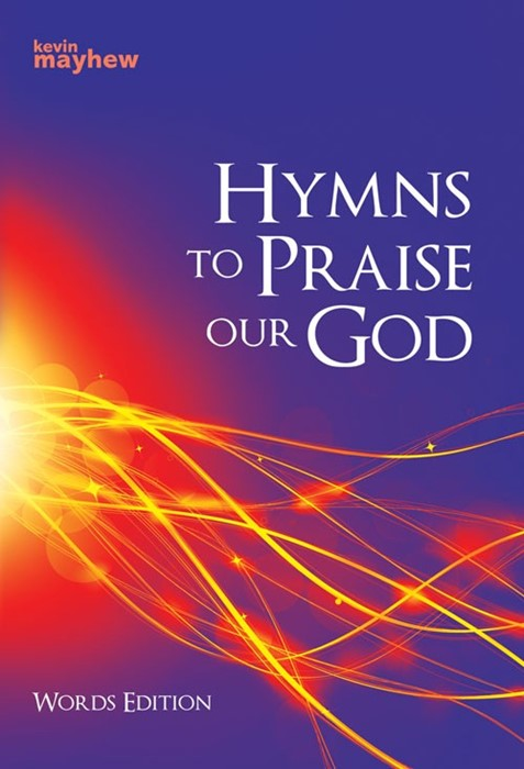Hymns To Praise Our God Words Edition (Paperback)