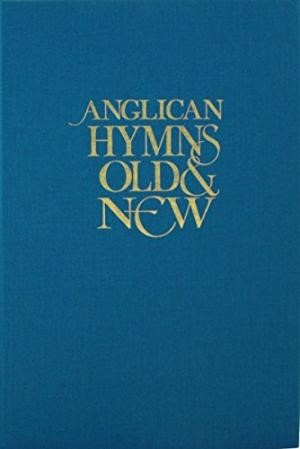 Anglican Hymns Old & New Full Music (Hard Cover)