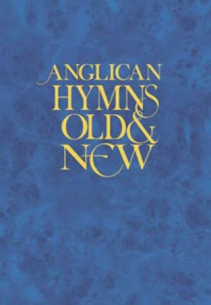 Anglican Hymns Old & New Melody (Hard Cover)