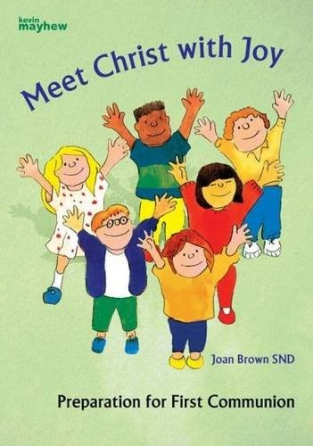 Meet Christ With Joy (Paperback)
