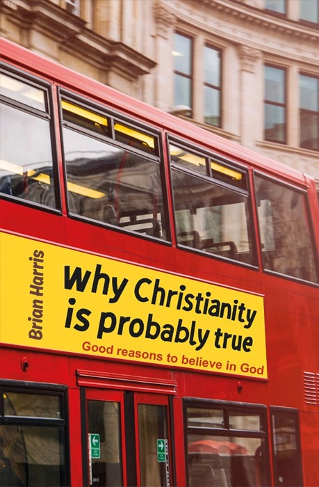 Why Christianity Is Probably True (Paperback)