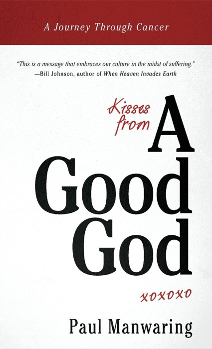 Kisses From A Good God (Hard Cover)
