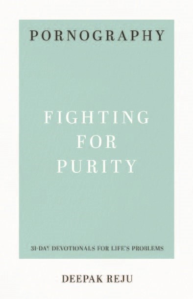 Pornography: Fighting for Purity (Paperback)