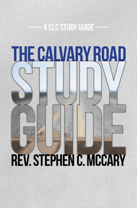 The Calvary Road Study Guide (Paper Back)