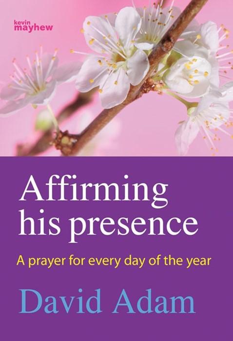 Affirming His Presence (Paperback)