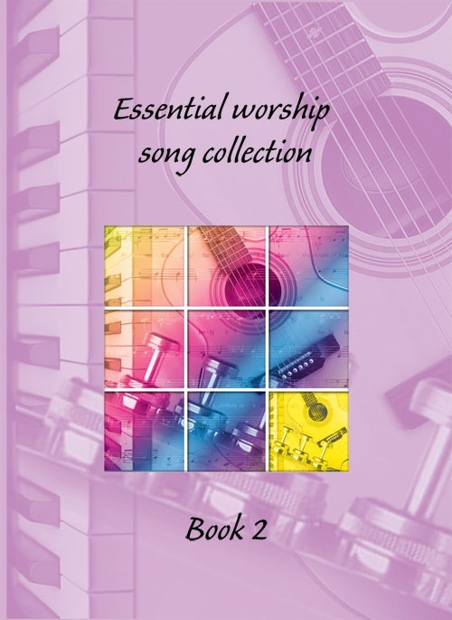 Essential Worship Somg Collection 2 (Paperback)