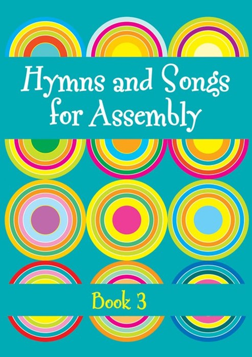 Hymns And Songs For Assembly Book 3 (Paperback)