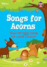 Songs For Acorns Full Music Edition (Paperback)