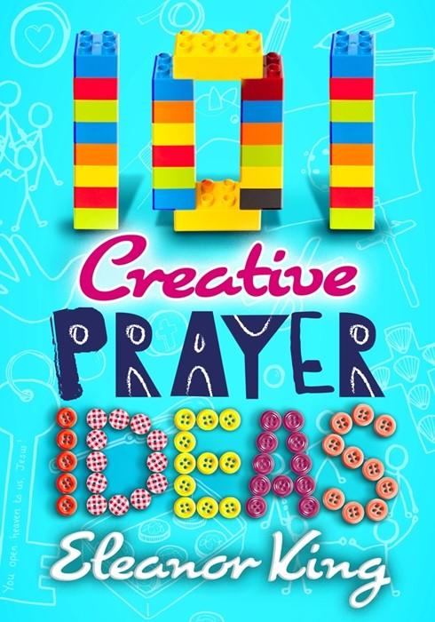 101 Creative Prayer Ideas (Paperback)