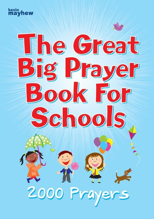The Great Big Prayer Book For Schools (Paperback)