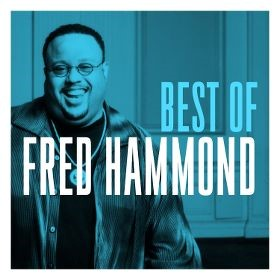 The Best Of Fred Hammond CD (CD-Audio)