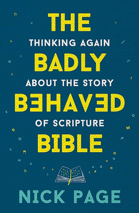 The Badly Behaved Bible (Hard Cover)