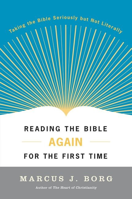 Reading The Bible Again For The First Time (Paperback)