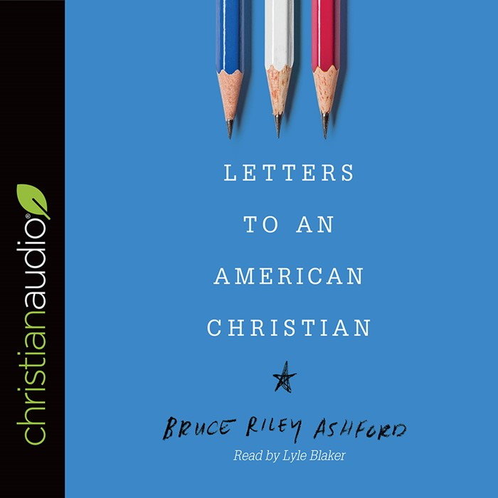 Letters To An American Christian Audio Book (CD-Audio)