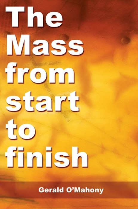 The Mass From Start To Finish (Paperback)