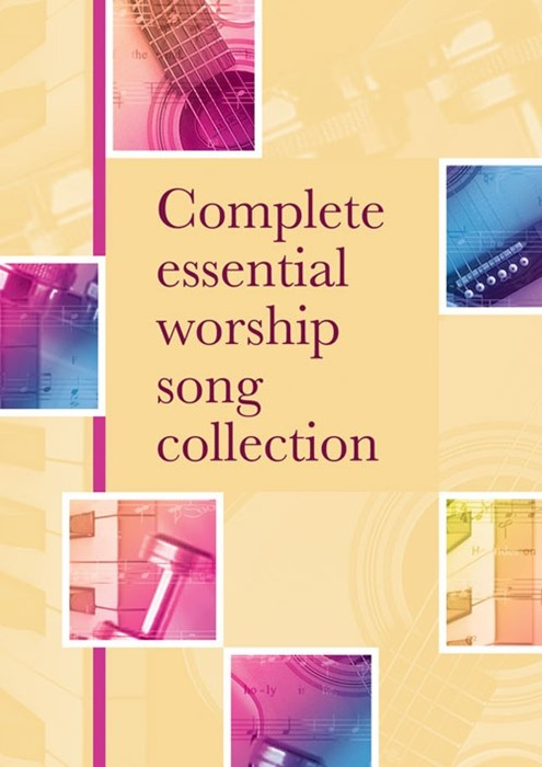 Complete Essential Worship Song Collection (Paperback)