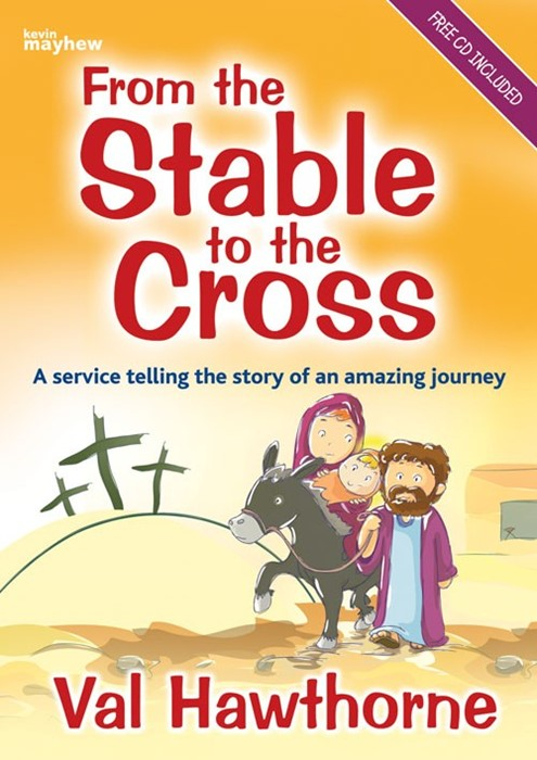 From The Stable To The Cross (Paperback)