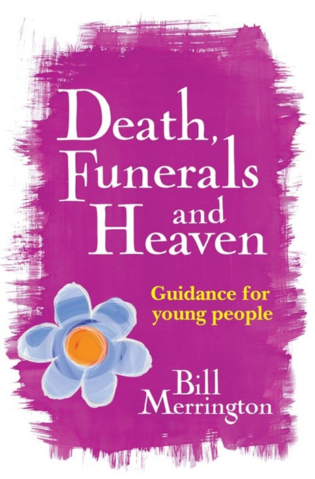 Death Funerals And Heaven (Paperback)