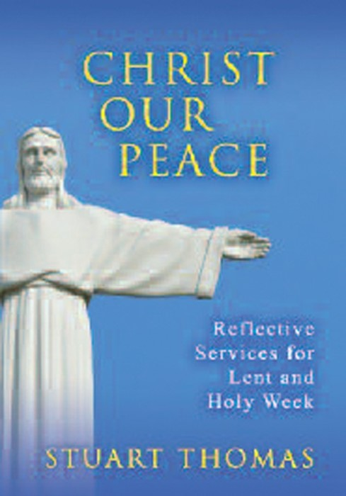 Christ Our Peace (Paperback)