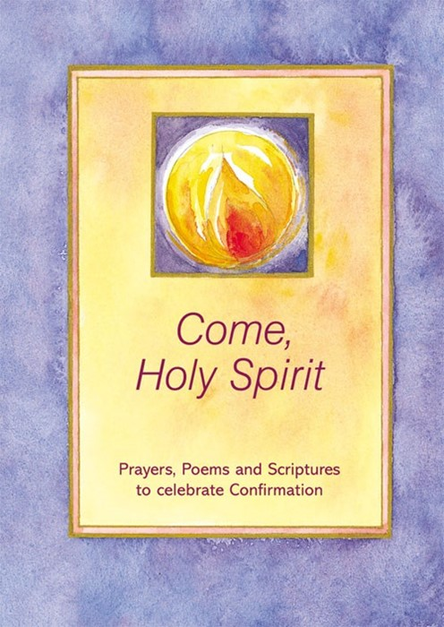 Come Holy Spirit (Confirmation) (Paperback)