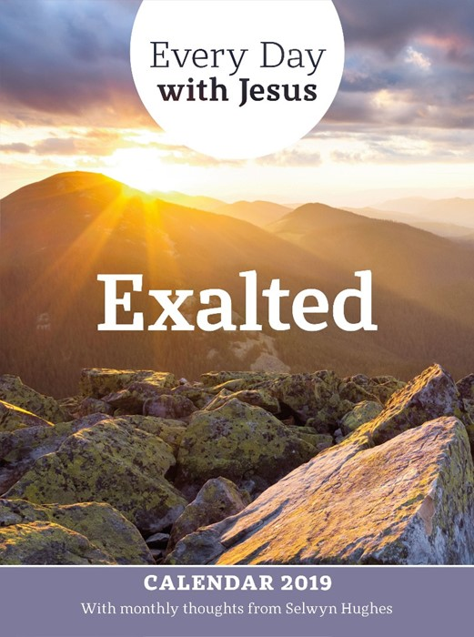 Every Day With Jesus Calendar 2019: Exalted (Calendar)