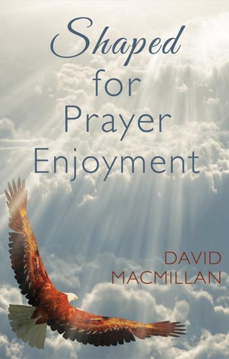 Shaped For Prayer Enjoyment (Paper Back)