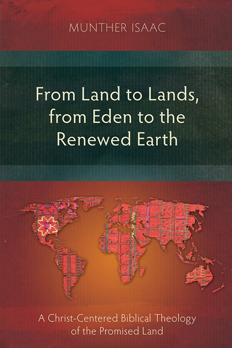 From Land to Lands, from Eden to the Renewed Earth (Paperback)